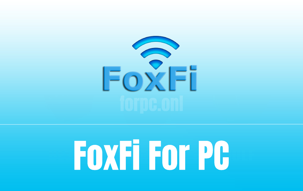 download foxfi for pc download