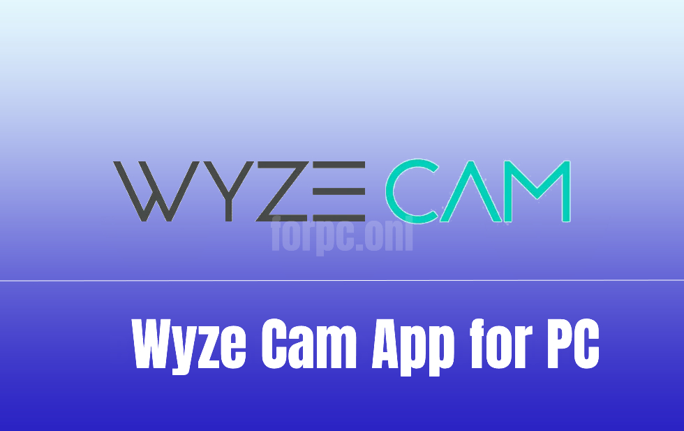 download wyze cam for pc