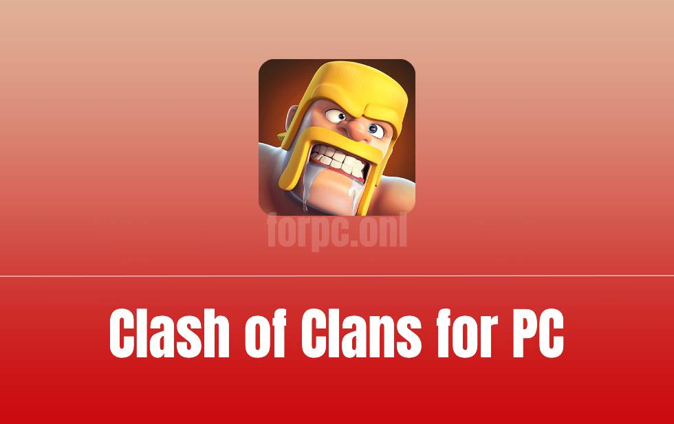 Play Clash of Clans Online