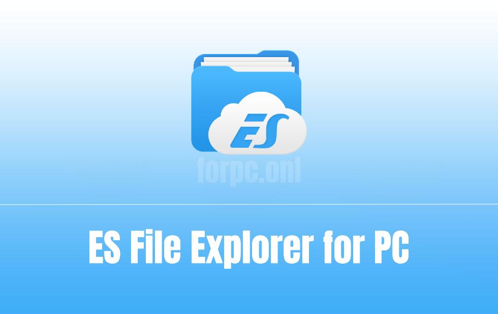 es file explorer download for pc