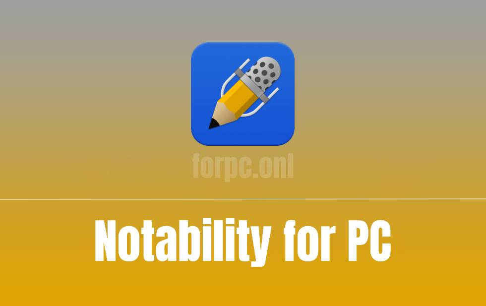Notability for Windows PC Free Download