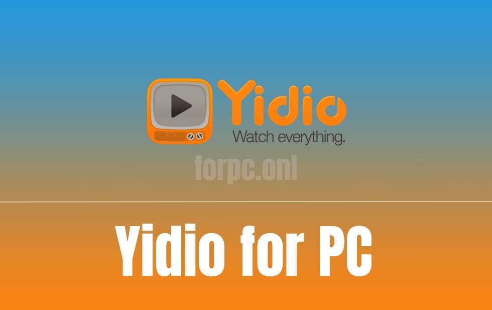 yidio download for pc