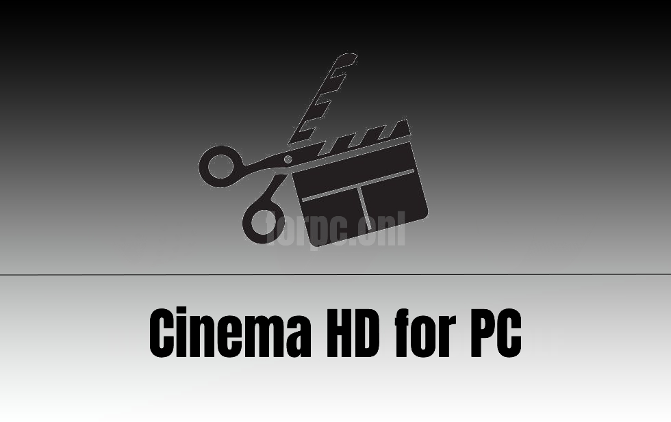 cinema hd for pc download