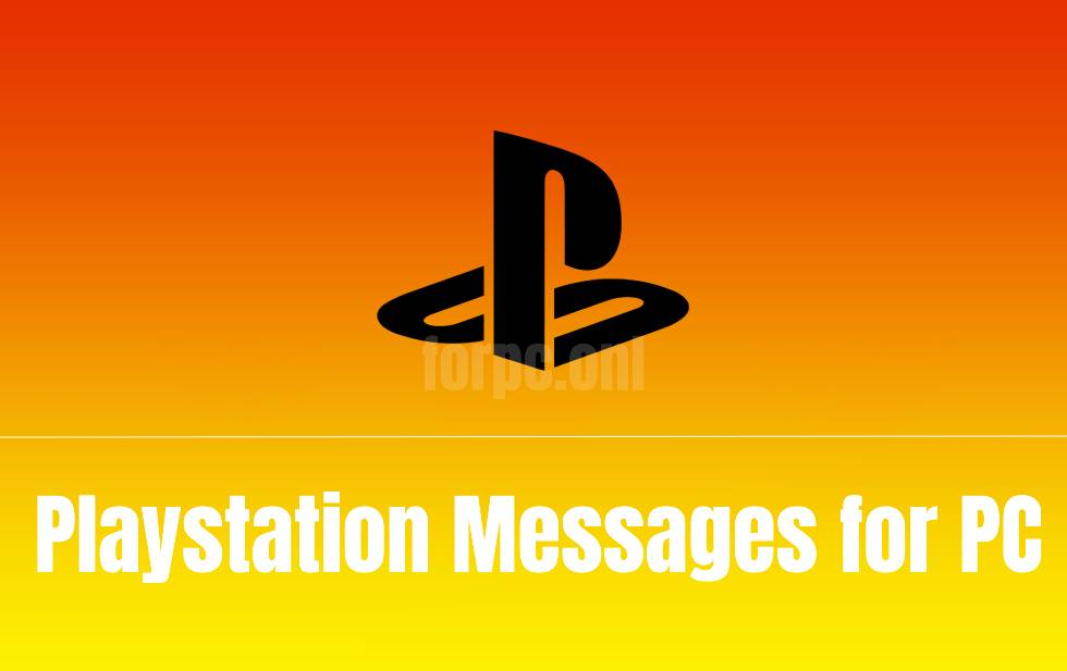 download playstation messages for pc