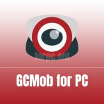 gCMOB for PC Free Download & Install (Windows & macOS)