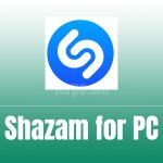 Shazam for PC Free Download & Install (Windows & macOS)