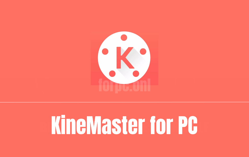 KineMaster for PC Free