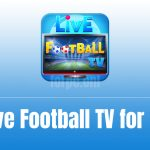 Live Football TV for PC Download for Free! Watch Football Matches Live