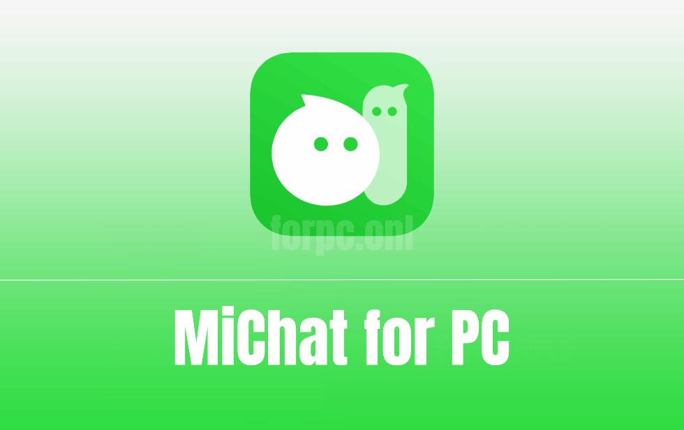 mi chat pc download