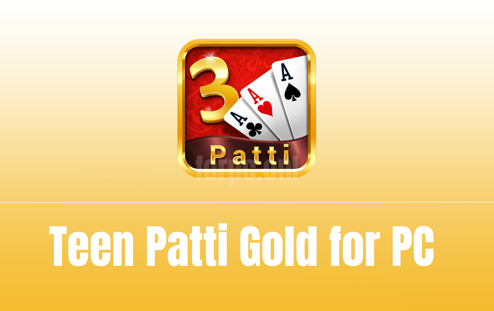 Teen Patti Gold for PC Download
