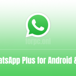 WhatsApp Plus APK Download for Android & PC [Official Release]